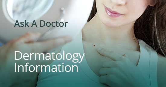 Ask A Doctor - Dermatology Information - Belle Meade Medical