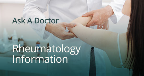 Ask A Doctor - Rheumatology Information - Madison Medical Group